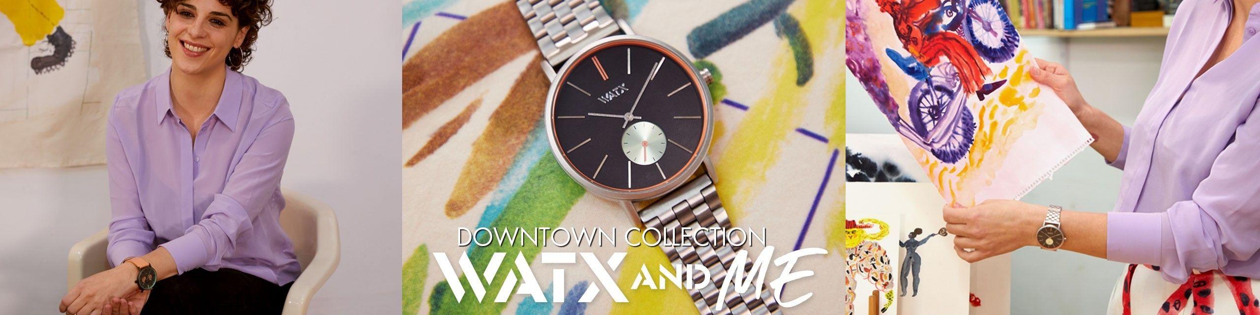 Relojes de la colección Downtown de WatxandME